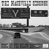 The Nashville Sessions by The Nelson Brothers