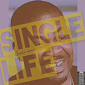 Single Life de Chuks Dane