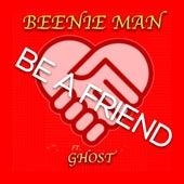 Be a Friend von Beenie Man