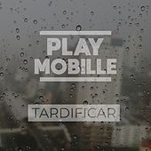 Tardificar de Playmobille