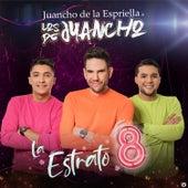 La Estrato 8 de Juancho De La Espriella