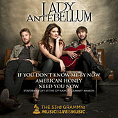 If You Don't Know Me By Now / American Honey / Need You Now (Live) by Lady Antebellum