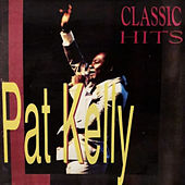 Classic Hits by Pat Kelly