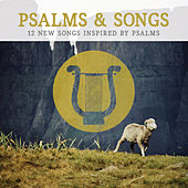 Psalms & Songs: 12 New Songs Inspired by Psalms by Lifeway Worship
