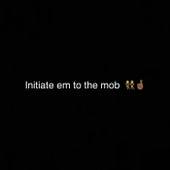 Initiate Em To The Mob de Bambino