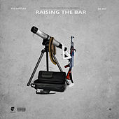 Raising the Bar by Stu Hustlah