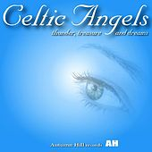 Celtic Angels Presents: Thunder, Treasure and Dreams de Celtic Angels