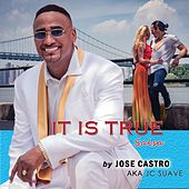 It Is True Salsa by Jose Castro