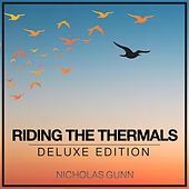 Riding the Thermals (Deluxe Edition) by Nicholas Gunn