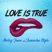 Love Is True de Merry Jane