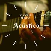 Vinicius Freitas (Acústico) de Vinicius De Moraes
