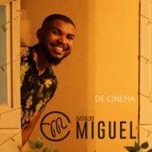 De Cinema von Everaldo Miguel