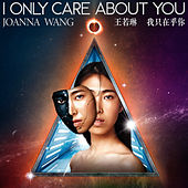 I Only Care About You de Joanna Wang