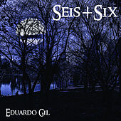 Seis+Six von Eduardo Gil