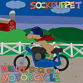 Wiener Dog on a Motorcycle de Sock Puppet