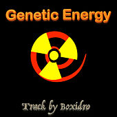 Genetic Energy by Boxidro
