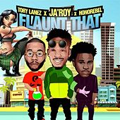 Flaunt That (feat. Tory Lanez & Honorebel) di Various Artists