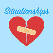 Situationships by Various Artists
