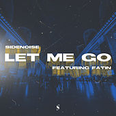 Let Me Go by Sidenoise