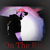 On The Rise - Single by New Creative Evolution