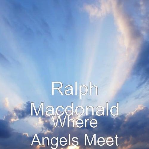Where Angels Meet by Ralph MacDonald (Jazz)