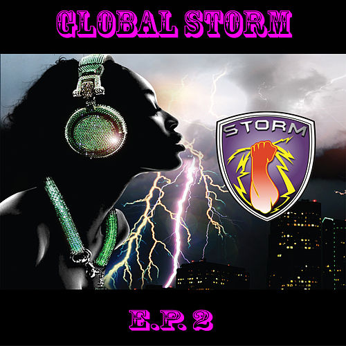 Global Storm 360 - EP 2 by Various Artists