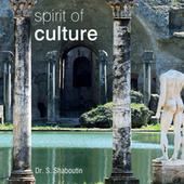 Spirit Of Culture by Dr. Sergei Shaboutin