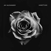 Unsettled by Jay Alexander