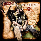 Teal's Mill, SC von DJ Cannon Banyon