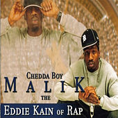 The Eddie Kain of Rap by CheddaBoy Malik