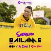 Bailame (feat. Nielka, Jr Clark, Kevin Videz & Jean) de Supremo