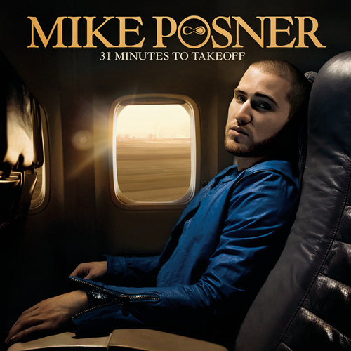 31 Minutes to Takeoff von Mike Posner