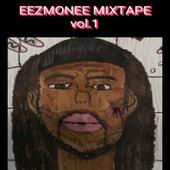 Eezmonee Mixtape, Vol.1 von Eezmonee