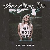 They Always Do de Ashland Craft