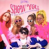 Show You de DJ D Double D