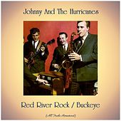 Red River Rock / Buckeye (Remastered 2019) by Johnny & The Hurricanes