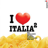 I Love Italia II von Various Artists
