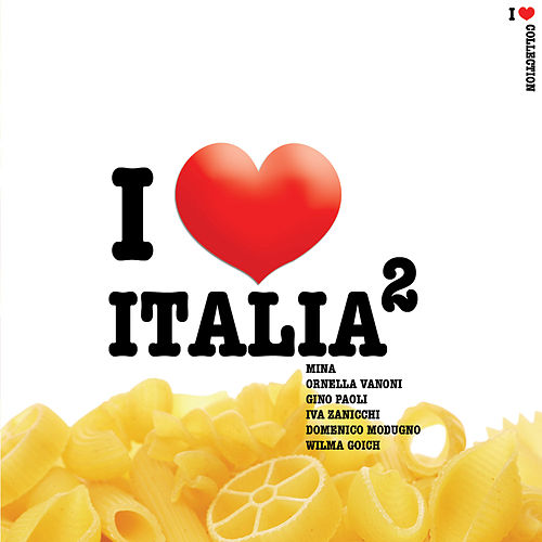 I Love Italia II by Various Artists