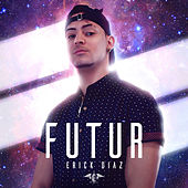 Futur by Erick Diaz