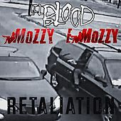 Retaliation (feat. Mozzy & E Mozzy) von Lil Blood