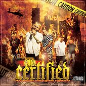 Certified (feat. Lucky Luciano, Big Tony & Young Ea$y) by FTR (Feed The Rhino)