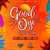 Good Oye Riddim de Various Artists