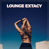 Lounge Extacy von Various Artists