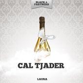 Laura by Cal Tjader