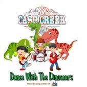 Dance with the Dinosaurs de Cash Creek