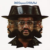 360 Degrees of Billy Paul (Expanded Edition) by Billy Paul