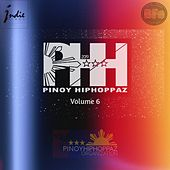 Pinoy Hiphoppaz, Vol. 6 de Various Artists
