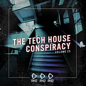 The Tech House Conspiracy, Vol. 25 von Various Artists