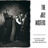 Classic Jazz Standard Instrumentals de The Jazzmasters