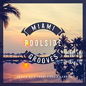 Miami Poolside Grooves, Vol. 15 de Various Artists